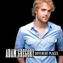 Adam Gregory: 'Different Places' (Calusa Entertainment / GMV Nashville, 2012)