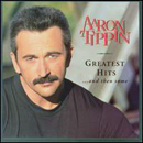 Aaron Tippin: 'Greatest Hits...& Then Some' (RCA Records, 1997)