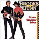 Brooks & Dunn: 'Hard Working Man' (Arista Records, 1993)