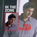 Bill Hanff: 'In The Zone' (Virginia Records, 1996)