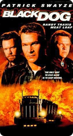 'Black Dog' (Mutual Film Company / Prelude Pictures / Universal Pictures, 1998) (Patrick Swayze, Randy Travis and Meat Loaf)