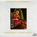 Barbara Mandrell: 'Christmas At Our House' (MCA Records, 1984)