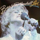 Barbara Mandrell: 'Barbara Mandrell Live' (MCA Records, 1981)