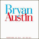 Bryan Austin: 'Bryan Austin' (Patriot Records / Liberty Records, 1994)
