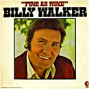 Billy Walker: 'Fine As Wine' (MGM Records, 1974)