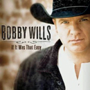 Bobby Wills: 'If It Was That Easy' (On Ramp Records, 2012)