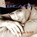 Clint Black: 'No Time to Kill' (RCA Records, 1993)