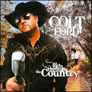 Colt Ford: 'Ride Through The Country' (ABC Records, 2009)