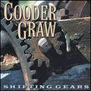 Cooder Graw: 'Shifting Gears' (Three-to-One Records, 2001)