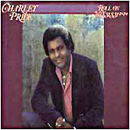 Charley Pride: 'Roll On Mississippi' (RCA Records, 1981)