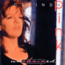 Celinda Pink: 'Unchained' (Step One Records, 1995)