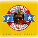 Confederate Railroad: 'When & Where' (Atlantic Records, 1995)
