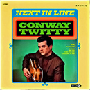 Conway Twitty: 'Next In Line' (Decca Records, 1968)