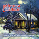 David Ball: 'The Greatest Christmas' (Public Records, 2011)