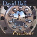 David Ball: 'Freewheeler' (Wildcatter Records, 2004)