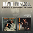 David Frizzell: 'The Family's Fine But This One's All Mine! & On My Own Again' (Morello Records, 2013)
