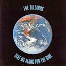 The Dillards: 'Take Me Along For The Ride' (Vanguard Records, 1992)