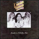 Dixie Chicks: 'Shouldn't a Told You That' (Crystal Clear Sound Records, 1993)