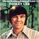Dickey Lee: 'Never Ending Song of Love' (RCA Records, 1971)