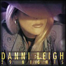 Danni Leigh: '29 Nights' (Decca Records, 1998)