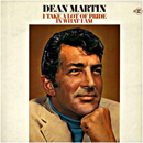 Dean Martin: 'I Take A Lot of Pride In What I Am' (Reprise Records, 1969)