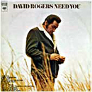 David Rogers: 'Need You' (Columbia Records, 1972)