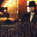 Don Rigsby: 'The Midnight Call' (Sugar Hill Records, 2003)