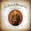 Don Rigsby & Midnight Call: 'The Voice of God' (Rebel Records, 2010)