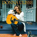 Donna Ulisse: 'Breakin' Easy' (Mountain Home Music Company, 2017)