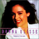 Donna Ulisse: 'Trouble at The Door' (Atlantic Records, 1991)