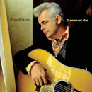 Dale Watson: 'Carrying On' (Koch Records / E1 Entertainment, 2010)