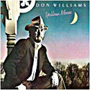 Don Williams: 'Yellow Moon' (MCA Records, 1983)