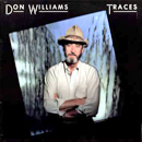 Don Williams: 'Traces' (Capitol Records, 1987)
