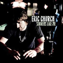 Eric Church: 'Sinners Like Me' (Capitol Records, 2006)