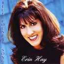 Erin Hay: 'Blue Country Song' (Westwood International Records, 2010)