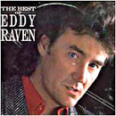 Eddy Raven: 'The Best of Eddy Raven' (RCA Records, 1988)