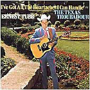 Ernest Tubb: 'I've Got All The Heartaches I Can Handle' (Decca Records, 1973)