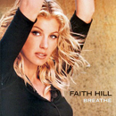 Faith Hill: 'Breathe' (Warner Bros. Records, 1999)