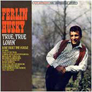 Ferlin Husky: 'True True Loving' (Capitol Records, 1965)
