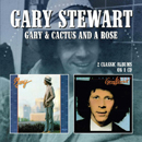 Gary Stewart: 'Gary and Cactus & a Rose' (Morello Records, 2017)