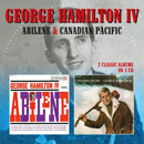 George Hamilton IV: 'Abilene & Canadian Pacific' (Morello Records, 2017)