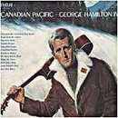 George Hamilton IV: 'Canadian Pacific' (RCA Records, 1969)