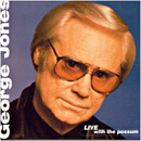 George Jones: 'Live with The Possum' (Asylum Records, 1999)