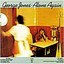 George Jones: 'Alone Again' (Epic Records, 1976)
