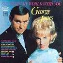 George Jones & Tammy Wynette: 'I'll Share My World With You' (Musicor Records, 1969)