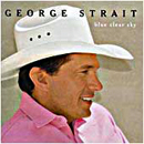 George Strait: 'Blue Clear Sky' (MCA Nashville Records, 1996)