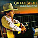 George Strait: 'Chill of an Early Fall' (MCA Records, 1991)
