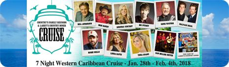 Country's Family Reunion & Larry's Country Diner Cruise / 7-night Western Caribbean Cruise / Sunday 28 January 2018 - Sunday 4 February 2018