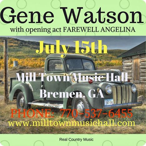 Gene Watson at Mill Town Music Hall, 1031 Alabama Avenue, Bremen, GA 30110 on Saturday 15 July 2017