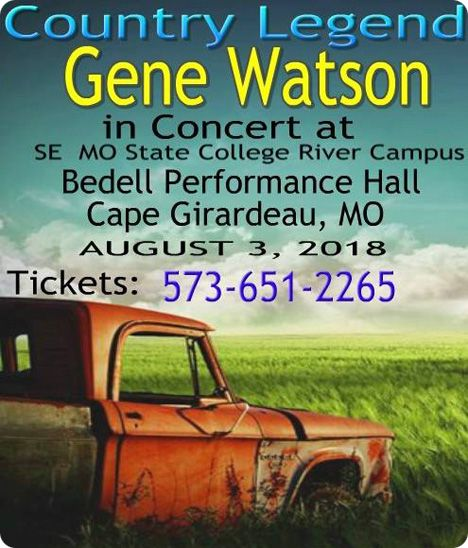 Gene Watson at Donald C. Bedell Performing Arts Center at Southeast Missouri State University, 518 S. Fountain Street, Cape Girardeau, MO 63701 on Friday 3 August 2018